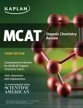 MCAT Organic Chemistry Review: Online + Book
