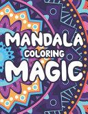 Mandala Coloring Magic