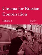 Cinema for Russian Conversation: Volume 1