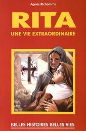 Sainte Rita: Une vie extraordinaire