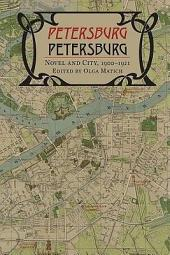 Petersburg/Petersburg: Novel and City, 1900–1921