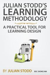Learning Methodology: A Practical Tool for Learning Design