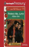 Protect Me  Love PDF
