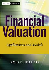 Financial Valuation: Applications and Models