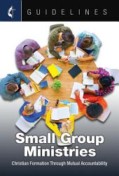Guidelines Small Group Ministries