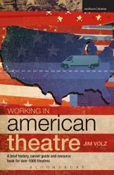 Working in American Theatre PDF