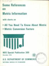 Some References on Metric Information: With Charts on All You Need to Know about Metric, Metric Conversion Factors