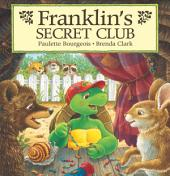 Franklin's Secret Club