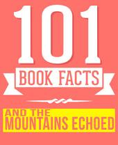And the Mountains Echoed - 101 Amazingly True Facts You Didn't Know: Fun Facts and Trivia Tidbits Quiz Game Books