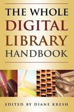 The Whole Digital Library Handbook