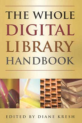 The Whole Digital Library Handbook PDF