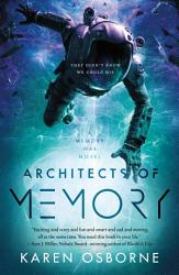 Architects Of Memory PDF