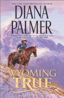 Wyoming True