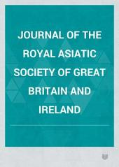 Journal of the Royal Asiatic Society of Great Britain & Ireland: Volume 12