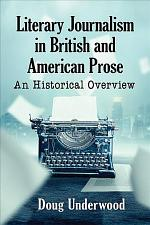 Literary Journalism in British and American Prose