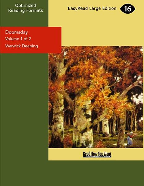 Doomsday (Volume 1 of 2) (EasyRead Large Edition)