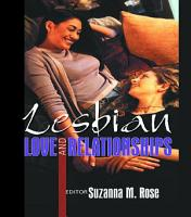 Lesbian Love and Relationships PDF