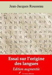 Essai sur l'origine des langues: Nouvelle édition augmentée