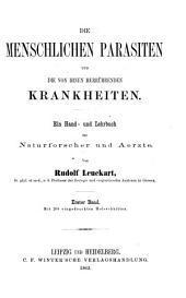 Die menschlichen Parasiten und die von ihnen herrührenden Krankheiten: ein Hand- und Lehrbuch für Naturforscher und Aerzte, Band 1