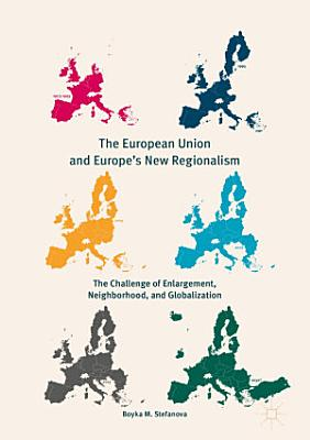 The European Union and Europe s New Regionalism PDF