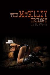 The McGilley Trilogy