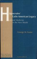 Hippocrates' Latin American Legacy
