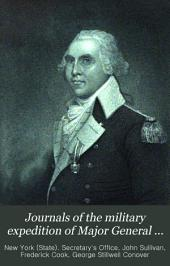 Journals of the Military Expedition of Major General John Sullivan Against the Six Nations of Indians in 1779: With Records of Centennial Celebrations; Prepared Pursuant to Chapter 361, Laws of the State of New York, of 1885