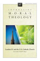 Journal of Moral Theology, Volume 9, Special Issue 1