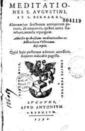 Meditationes S. Augustini et S. Bernardi, aliorumque sanctorum antiquorum patrum