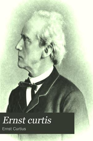 Ernst Curtius  Ein Lebensbild in Briefen PDF