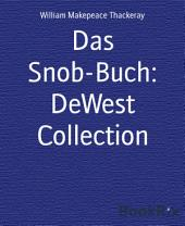 Das Snob-Buch: DeWest Collection