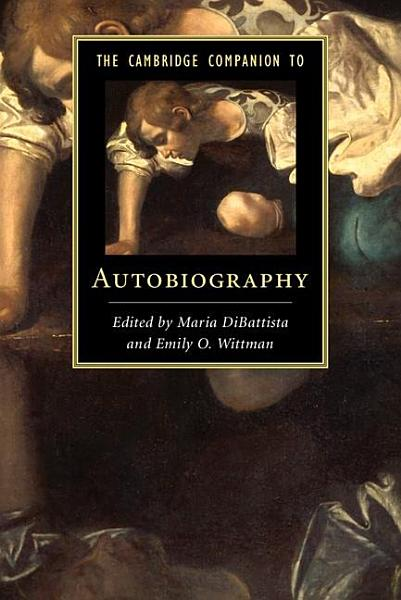 Download The Cambridge Companion to Autobiography Book