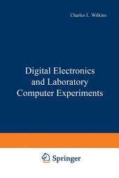 Digital Electronics and Laboratory Computer Experiments