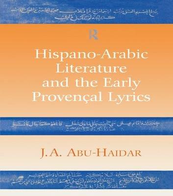 Hispano Arabic Literature and the Early Proven  al Lyrics PDF