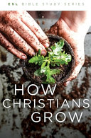How Christians Grow, Revised