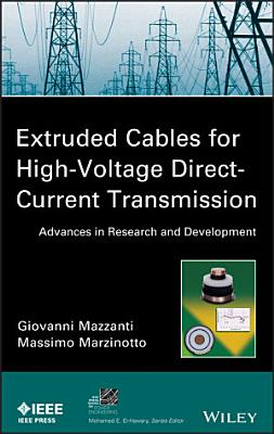 Extruded Cables for High Voltage Direct Current Transmission PDF