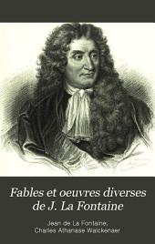 Fables et oeuvres diverses de J. La Fontaine