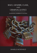 Race  Gender  Class  and Criminal Justice