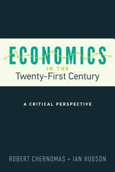 Economics In The Twenty First Century Book PDF