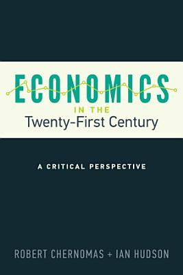 Economics in the Twenty First Century