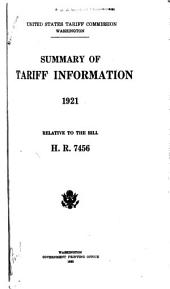 Summary of Tariff Information, 1921, Relative to the Bill H. R. 7456