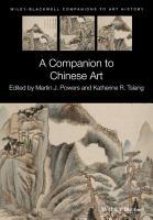 A Companion to Chinese Art PDF