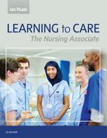 Learning to Care E Book PDF