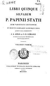 Libri quinque silvarum P. Papinii Statii: Volume 1