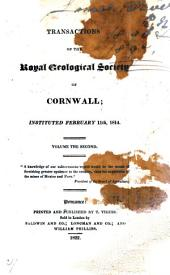 Transactions of the Royal Geological Society of Cornwall: Volume 2