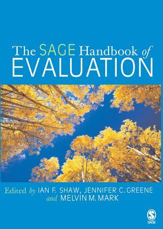 The SAGE Handbook of Evaluation PDF
