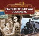 Paul Atterbury's Favourite Railway Journeys