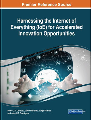 Harnessing the Internet of Everything  IoE  for Accelerated Innovation Opportunities PDF