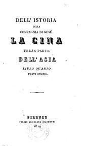 *Opere del p. Daniello Bartoli della Compagnia di Gesu. - Firenze : presso L. Ciardetti. - v. ; 20 cm: 4.2: La Cina. Terza parte dell'Asia. Libro quarto parte seconda