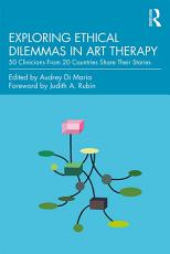 Exploring Ethical Dilemmas in Art Therapy PDF